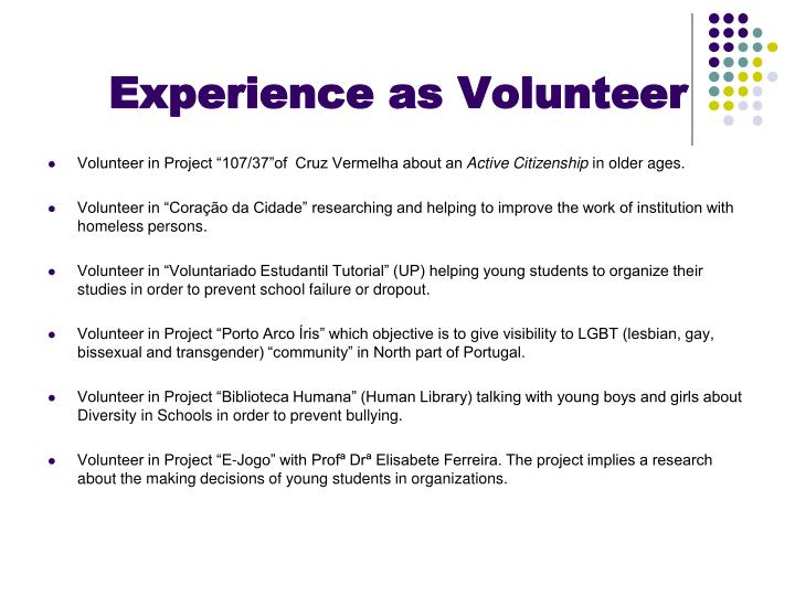 Experience as volunteer