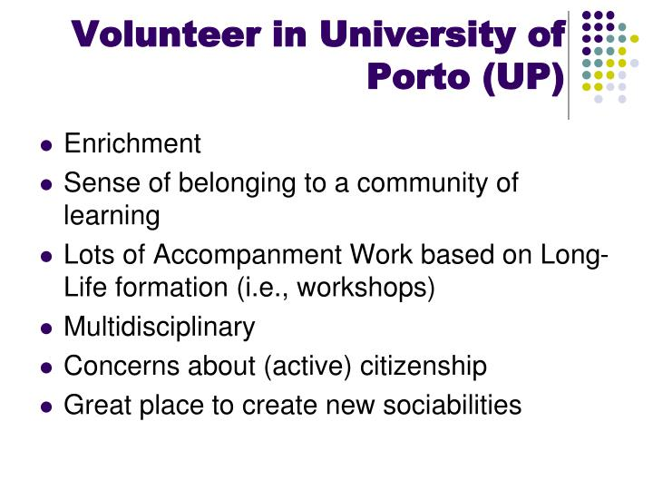 Volunteer in University of Porto (UP)