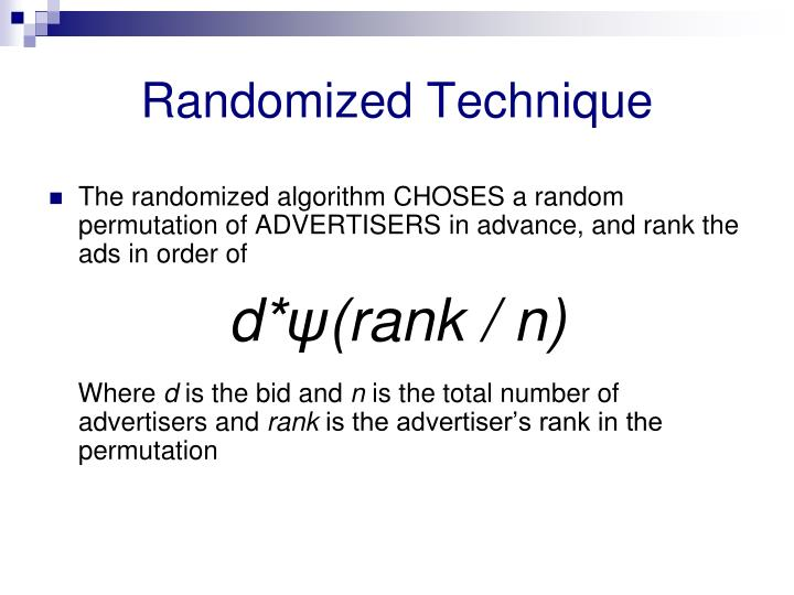Randomized Technique