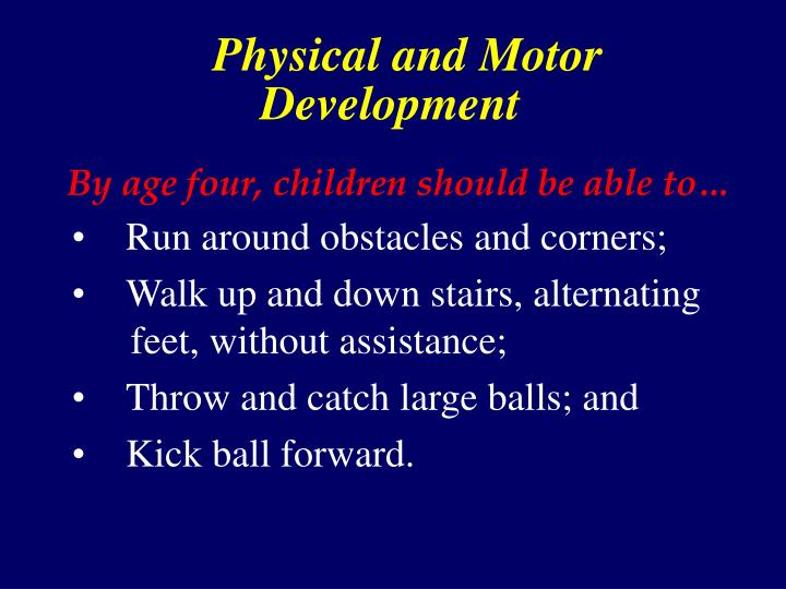 Physical and Motor