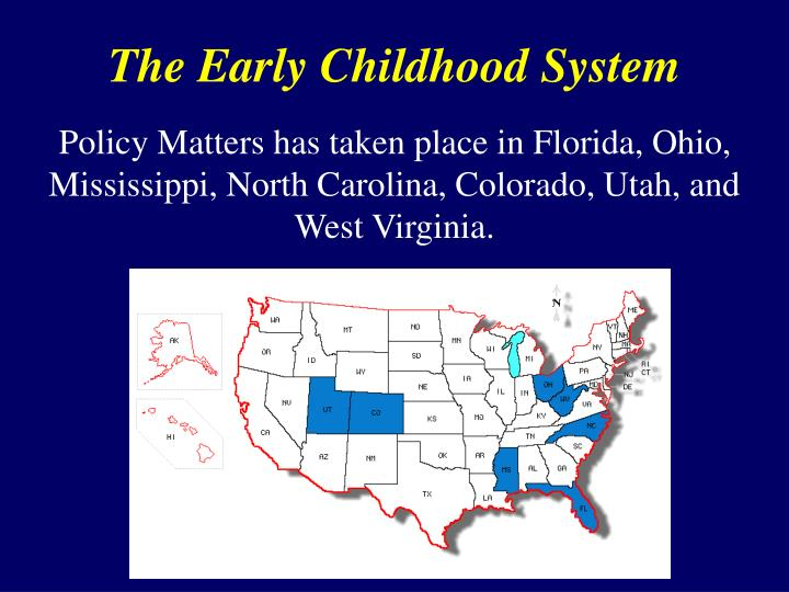 The Early Childhood System