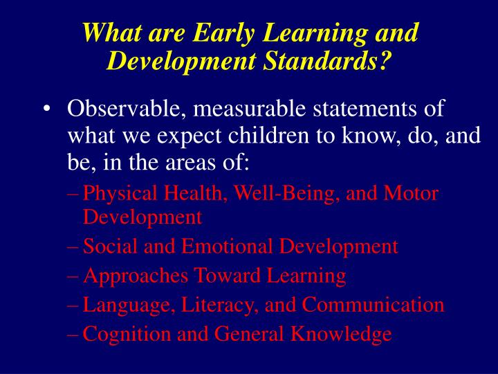 What are Early Learning and Development Standards?
