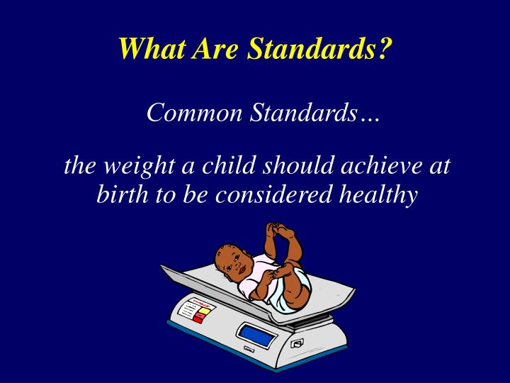 What Are Standards?