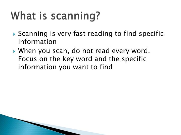 What is scanning