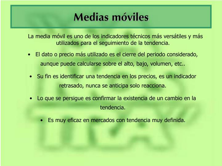 Medias móviles
