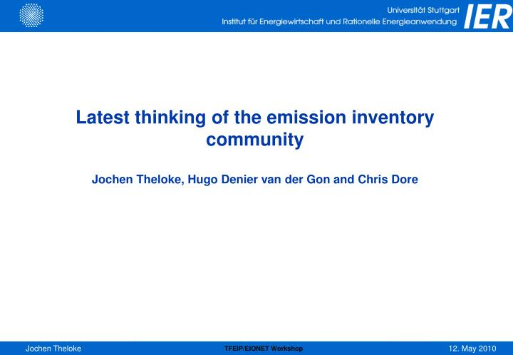 Latest thinking of the emission inventory community