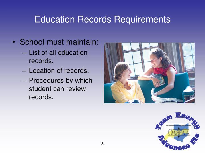 Education Records Requirements