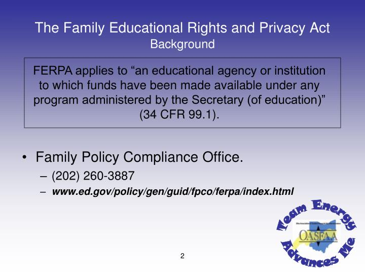 The family educational rights and privacy act background1