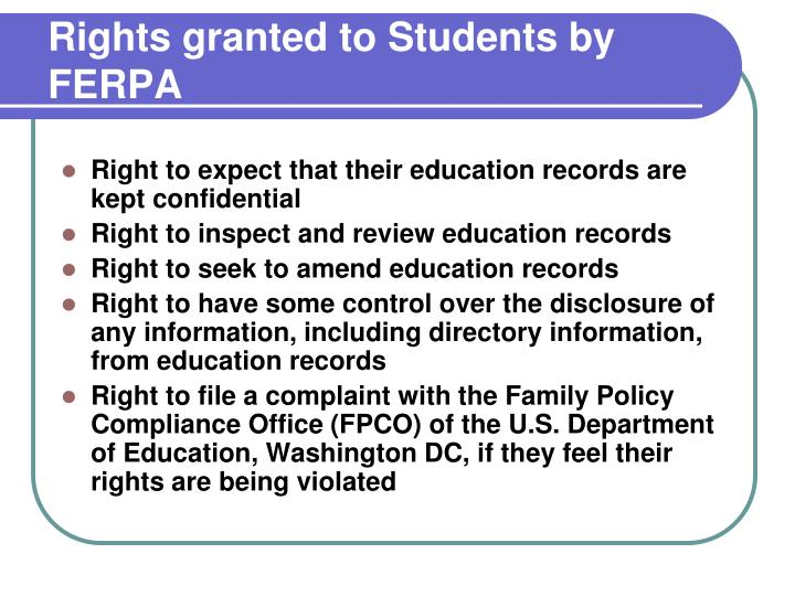 Rights granted to Students by FERPA