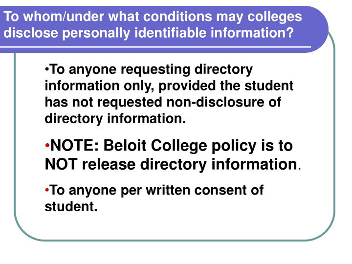 To whom/under what conditions may colleges disclose personally identifiable information?