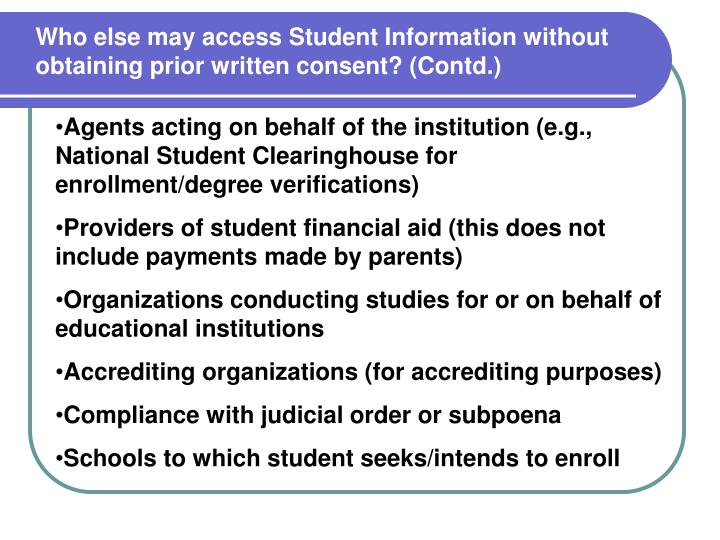 Who else may access Student Information without obtaining prior written consent? (Contd.)