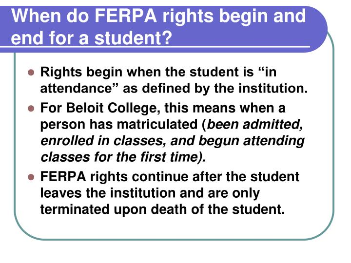 When do FERPA rights begin and end for a student?