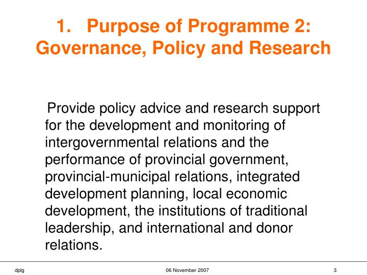 1 purpose of programme 2 governance policy and research