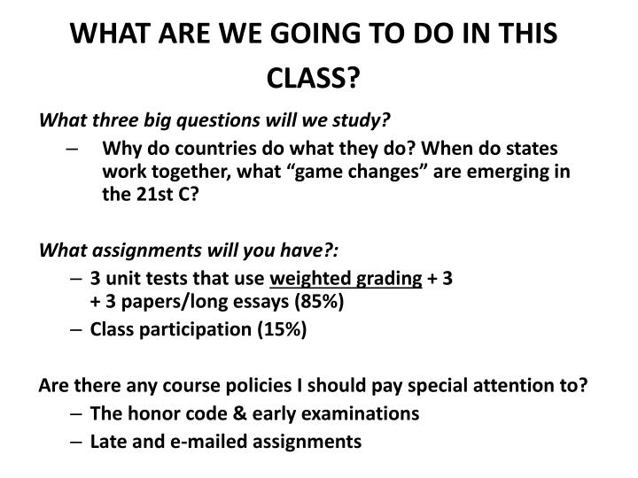WHAT ARE WE GOING TO DO IN THIS CLASS?