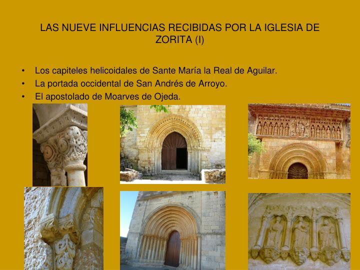LAS NUEVE INFLUENCIAS RECIBIDAS POR LA IGLESIA DE ZORITA (I)