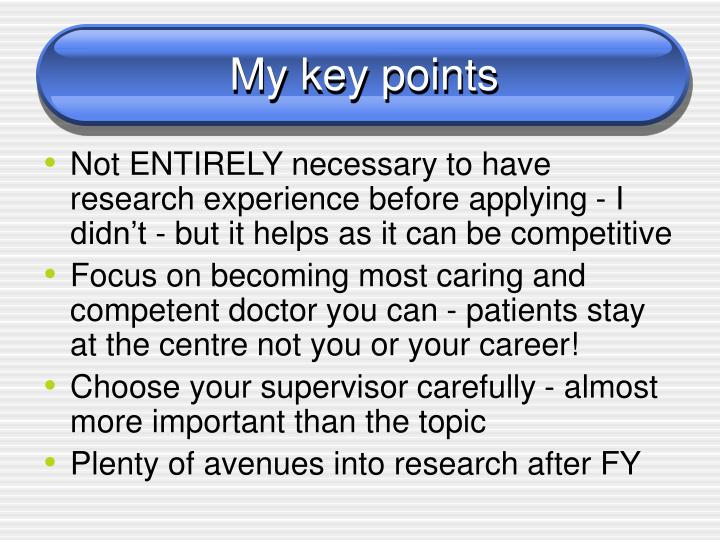 My key points