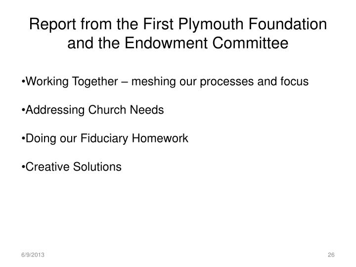Report from the First Plymouth Foundation and the Endowment Committee