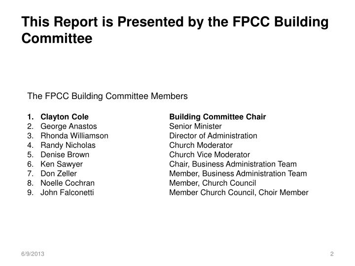 This report is presented by the fpcc building committee