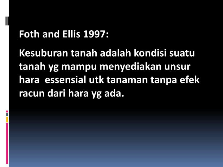 Foth and Ellis 1997: