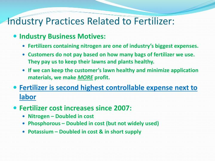 Industry Practices Related to Fertilizer: