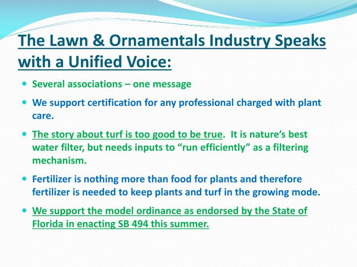The Lawn & Ornamentals Industry Speaks with a Unified Voice: