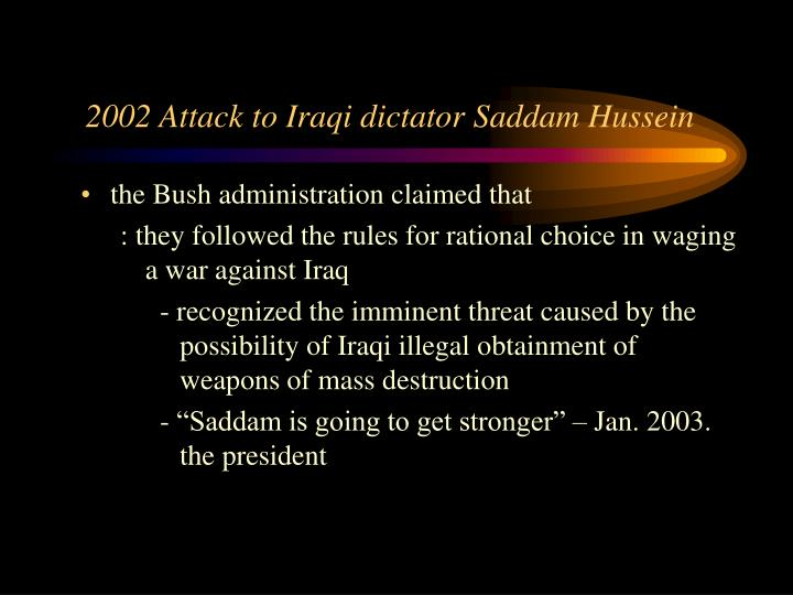 2002 Attack to Iraqi dictator Saddam Hussein