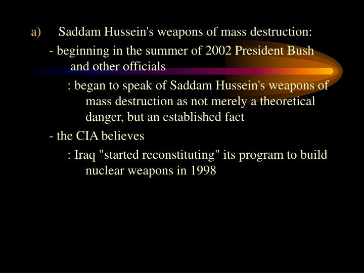 Saddam Hussein's weapons of mass destruction: