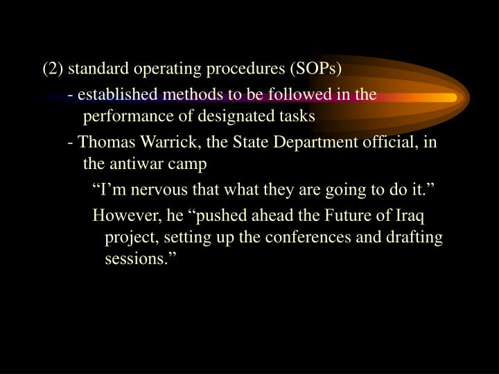 (2) standard operating procedures (SOPs)