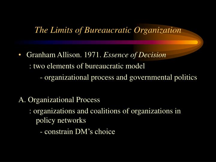 The Limits of Bureaucratic Organization