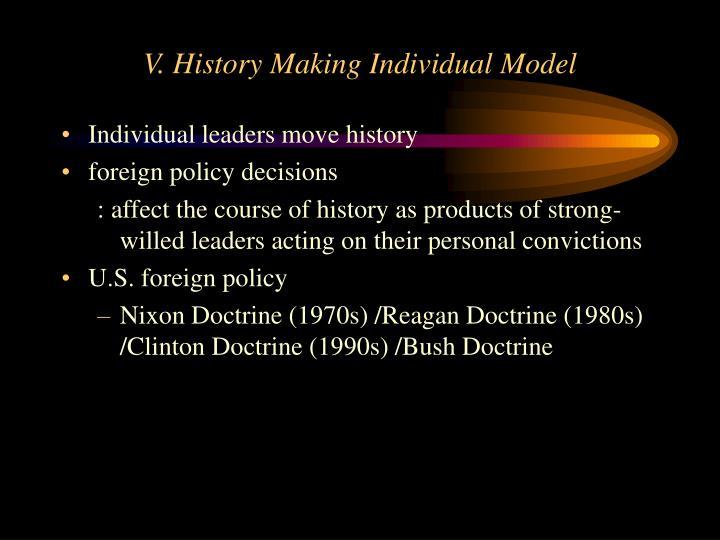 V. History Making Individual Model