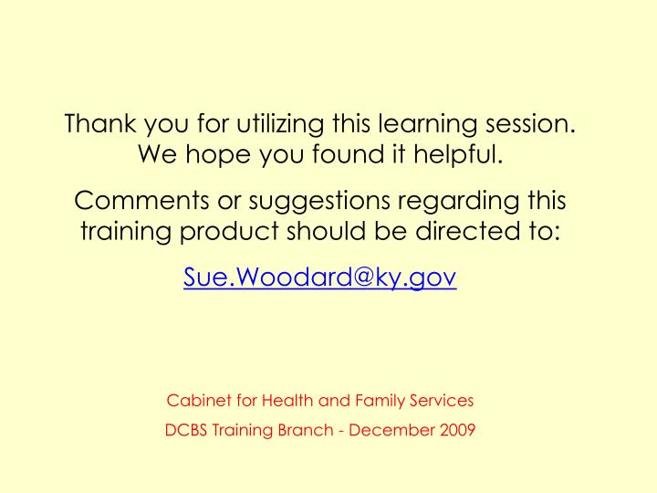 Thank you for utilizing this learning session. We hope you found it helpful.