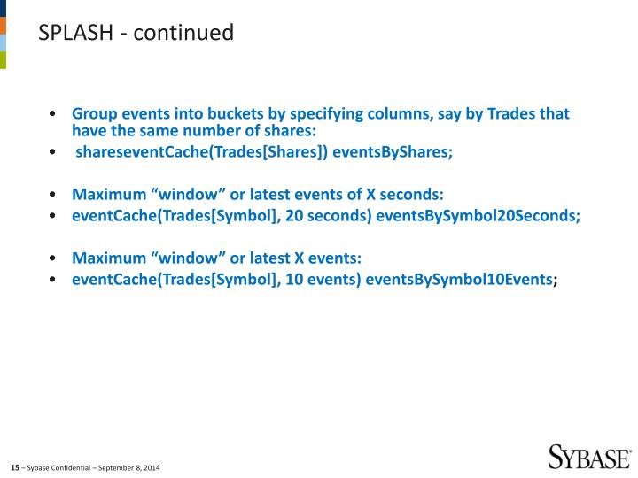 Group events into buckets by specifying columns, say by Trades that have the same number of shares: