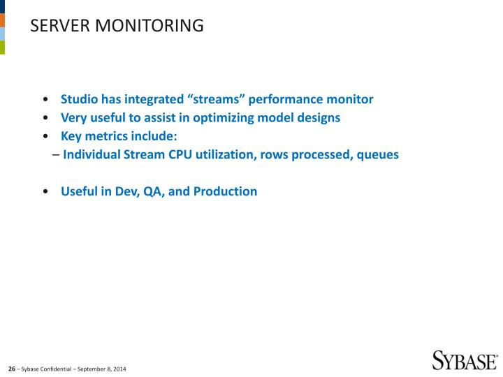 "Studio has integrated ""streams"" performance monitor"