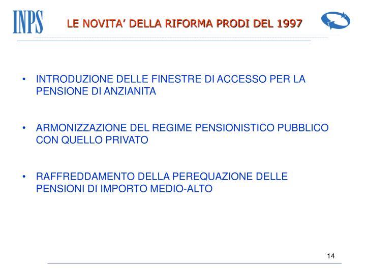 LE NOVITA' DELLA RIFORMA PRODI DEL 1997