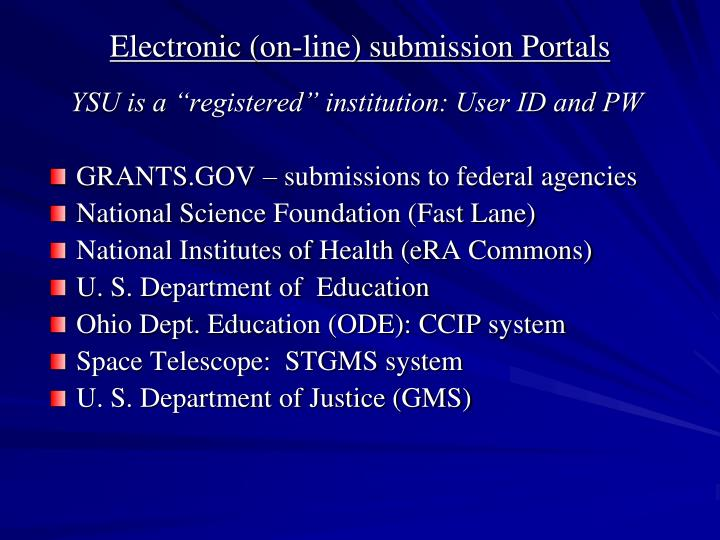 Electronic (on-line) submission Portals