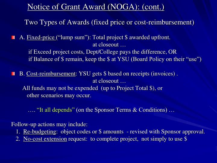 Notice of Grant Award (NOGA): (cont.)