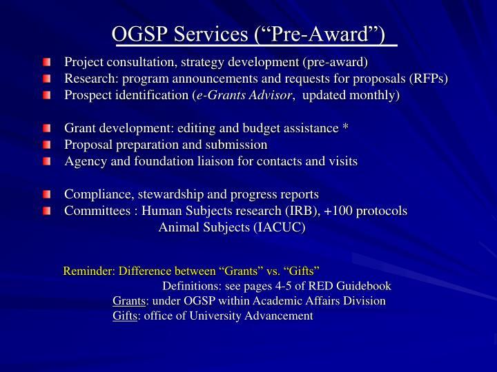 """OGSP Services (""""Pre-Award"""")"""