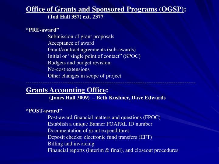 Office of Grants and Sponsored Programs (OGSP)