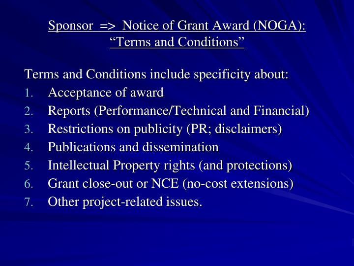 Sponsor  =>  Notice of Grant Award (NOGA):