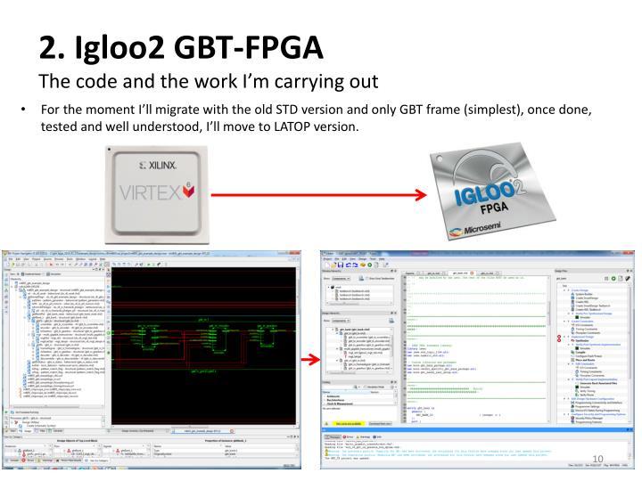 2. Igloo2 GBT-FPGA