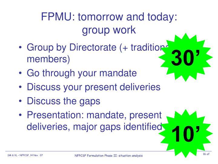 FPMU: tomorrow and today: