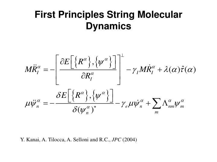 First Principles String Molecular Dynamics