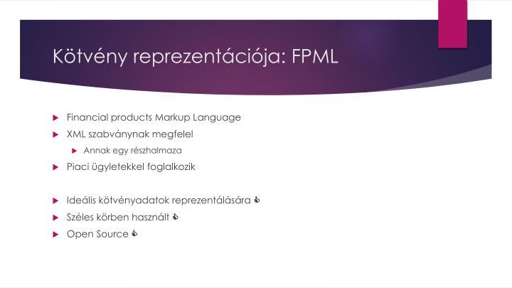 Kötvény reprezentációja: FPML