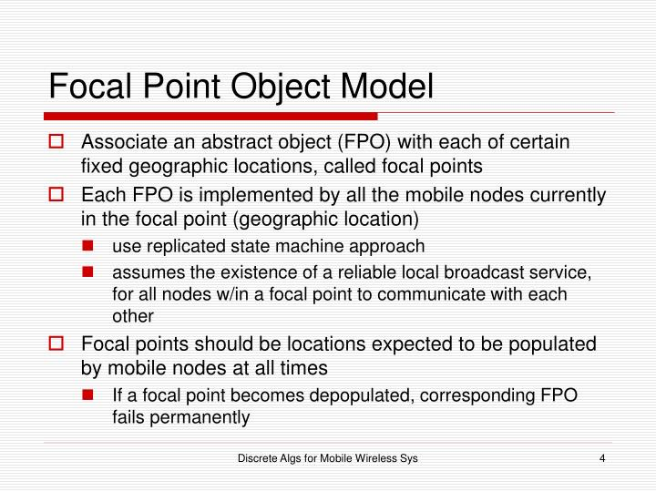 Focal Point Object Model