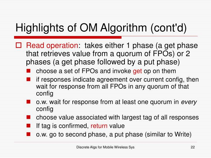 Highlights of OM Algorithm (cont'd)