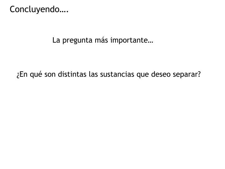 Concluyendo….
