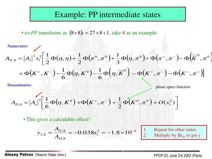Example: PP intermediate states