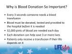 why is blood donation so important