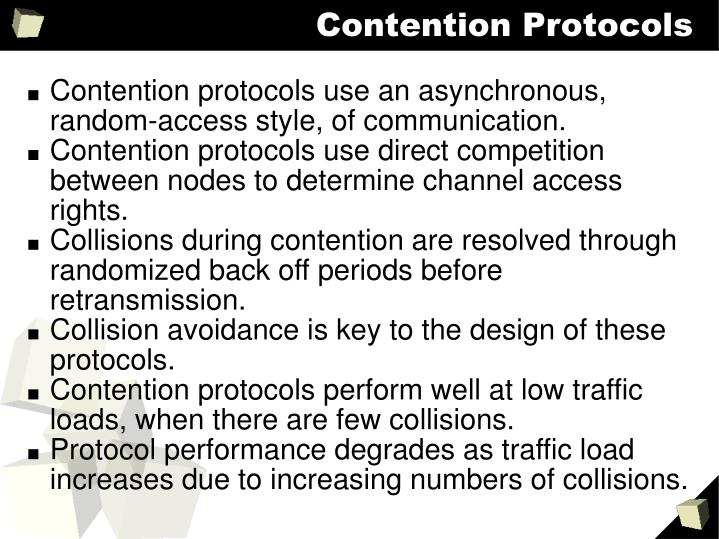 Contention Protocols