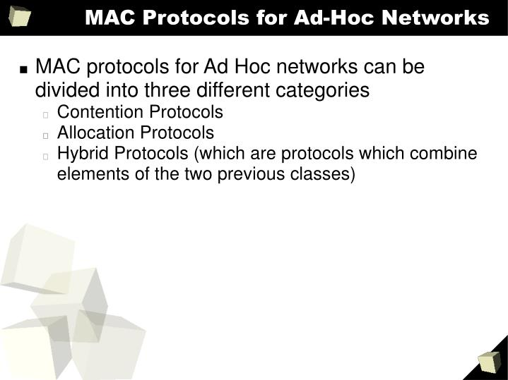 MAC Protocols for Ad-Hoc Networks